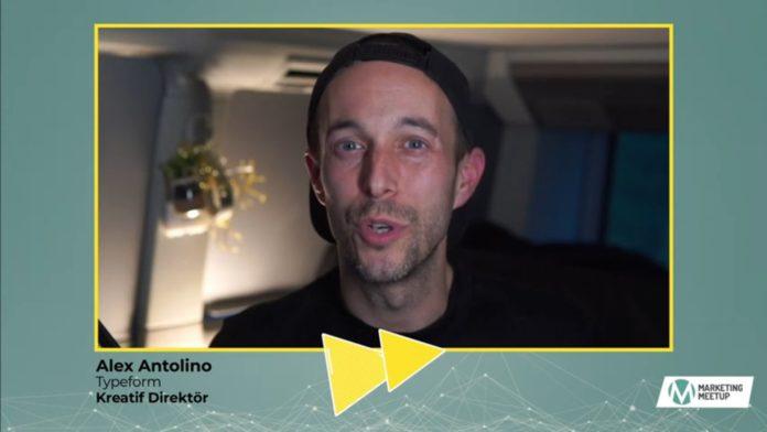 Typeform Kreatif Direktörü Alex Antolino, Marketing Meetup 2020'de Neler Anlattı?