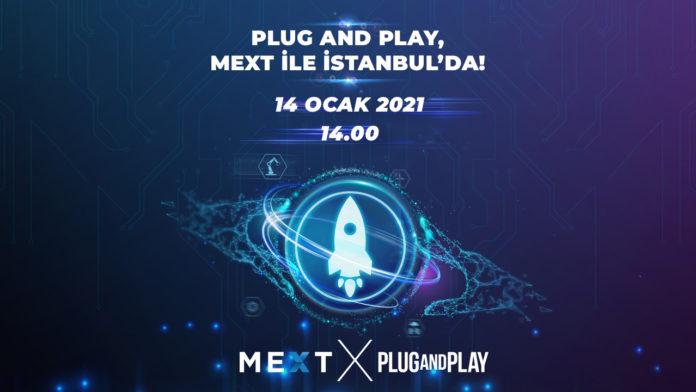 7 milyar dolarlık fonu olan dünyanın en büyük girişimcilik platformlarından Plug and Play, MEXT ile İstanbul'a geliyor