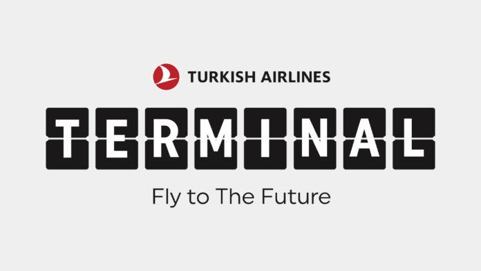 Türk Hava Yolları'nın girişim programı Terminal, girişimcilerin başvurularını bekliyor